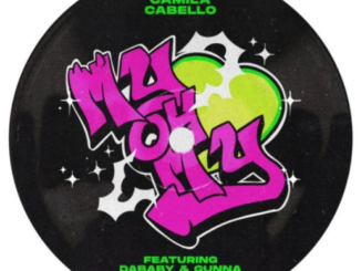 Camila Cabello ft DaBaby, Gunna – My Oh My Remix Mp3 Download 320kbps