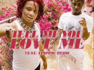 Juice WRLD Ft. Trippie Redd – Tell Me U Luv Me Mp3 Download 320kbps