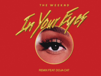 The Weeknd – In Your Eyes (Remix) Ft. Doja Cat Mp3 Download 320kbps
