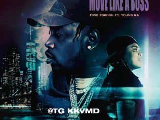 Fivio Foreign – Move Like A Boss ft. Young M.A Mp3 Download 320kbps