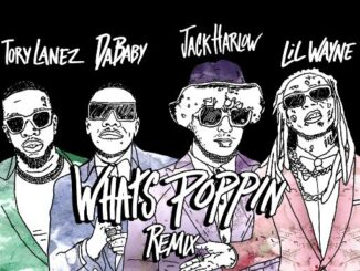 Jack Harlow – What's Poppin Remix ft. Lil Wayne, DaBaby and Tory Lanez Mp3 Download 320kbps