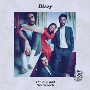 The Sun and Her Scorch by Dizzy Album Download 320kbps
